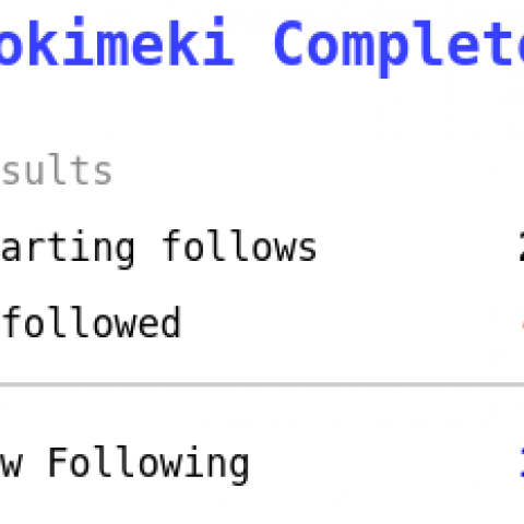Tokimeki Complete! Starting follows 216. Unfollowed 87. Now following 129.